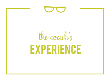 The Coach's Experience